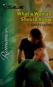 Cover of: What a woman should know | Cara Colter