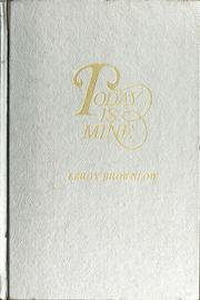 Today is mine by Leroy Brownlow