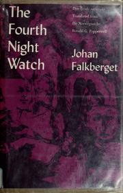 Cover of: The fourth night watch. | Falkberget, Johan