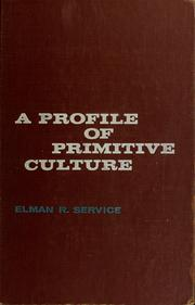 Cover of: A profile of primitive culture