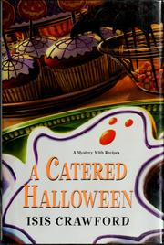 Cover of: A catered Halloween: a mystery with recipes