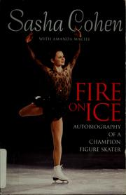 Cover of: Fire on ice | Sasha Cohen