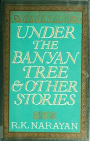 Cover of: Under the banyan tree and other stories