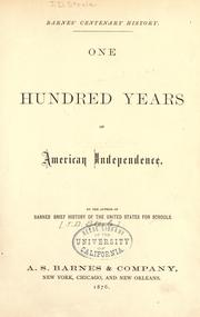 Cover of: Barnes' centenary history: one hundred years of American independence