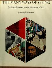 Cover of: The many ways of seeing | Janet Gaylord Moore