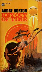 Cover of: Key out of time by Andre Norton