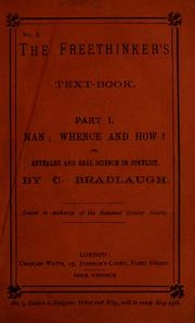 Cover of: Man: whence and how? or, Revealed and real science in conflict | Charles Bradlaugh