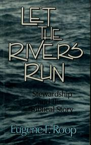Cover of: Let the rivers run