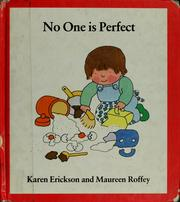Cover of: No one is perfect | Karen Erickson