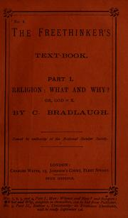 Cover of: Religion: what and why? or, God=X | Charles Bradlaugh