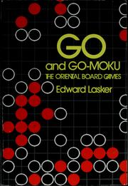 Cover of: Go and Go-Moku | Edward Lasker