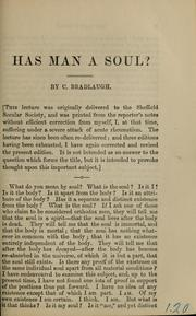 Cover of: Has man a soul?