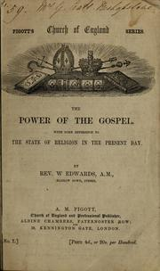 Cover of: The power of the gospel | W. Edwards