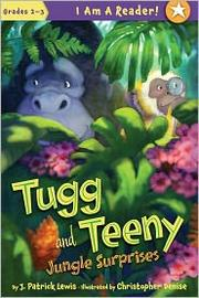 Cover of: Tugg and Teeny | J. Patrick Lewis