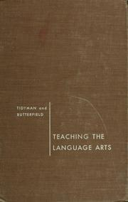 Cover of: Teaching the language arts | Willard Fred Tidyman