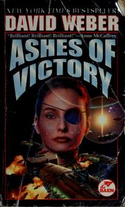 Cover of: Ashes of victory | David Weber