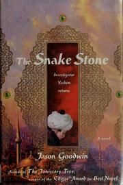 Cover of: The snake stone | Jason Goodwin