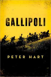 Gallipoli by Peter Hart