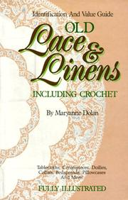 Cover of: Old lace & linens including crochet | Maryanne Dolan