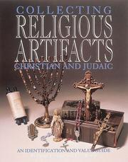 Cover of: A guide to collecting Christian and Judaic religious artifacts | Penny Forstner