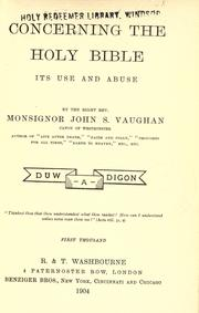 Cover of: Concerning the Bible : its use and abuse | John S. Vaughan