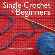 Cover of: Single Crochet For Beginners
