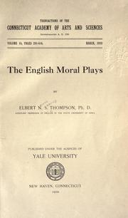 The English moral plays by Elbert Nevius Sebring Thompson