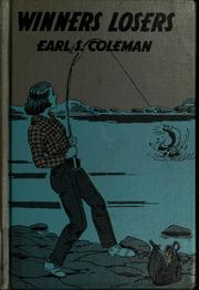 Cover of: Winners losers. | Earl S. Coleman