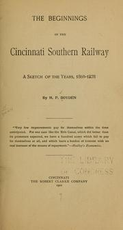 Cover of: The beginnings of the Cincinnati southern railway | Henry Paine Boyden