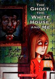 Cover of: The ghost, the White House, and me
