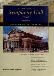 Cover of: The making of Symphony Hall, Boston