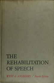 Cover of: The rehabilitation of speech