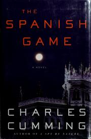 Cover of: The Spanish game | Charles Cumming