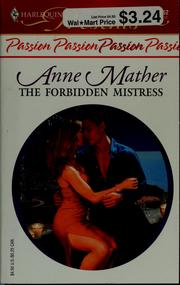 Cover of: The Forbidden Mistress by Anne Mather