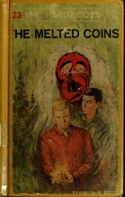 Cover of: The melted coins | Franklin W. Dixon