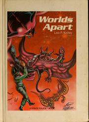 Cover of: Worlds apart | Leo P. Kelley