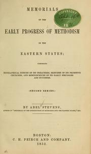 Cover of: Memorials of the early progress of methodism in the eastern states...