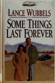 Cover of: Some things last forever