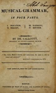 A musical grammar, in four parts by John Wall Callcott