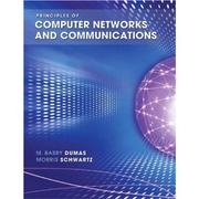 Cover of: Principles of computer networks and communications | Barry Dumas