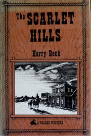 Cover of: The scarlet hills by Harry Beck