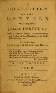 Cover of: A collection of the letters of the late Reverend James Hervey, A.M. ...