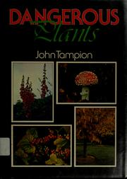 Dangerous plants by John Tampion