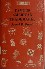 Cover of: Famous American trademarks | Arnold B. Barach