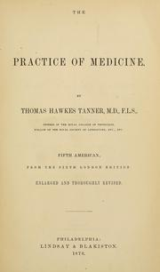Cover of: The practice of medicine
