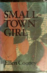 Cover of: Small-town girl | Ellen Cooney