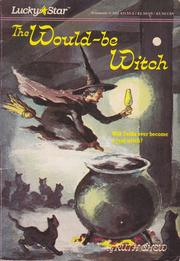 Cover of: The Would-Be Witch (Lucky Star)