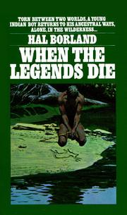 an analysis of the book when the legends die by hal borland Read when the legends die by hal borland by hal borland by hal borland for free with a 30 day free trial read ebook on the web, ipad, iphone and android  the man looked in the book and said george owed forty-two dollars at the company store and he must pay that money before he could quit george said he did not have that money.