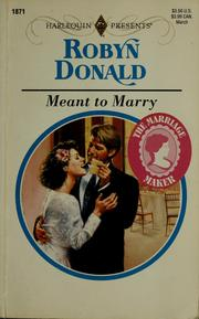 Cover of: Meant to marry | Robyn Donald