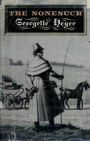 Cover of: The Nonesuch. | Georgette Heyer